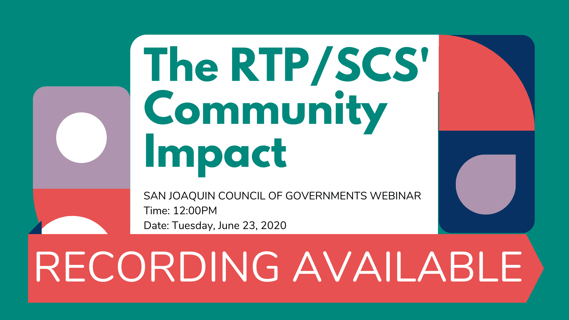 RTP/SCS Community Impact Webinar Recording Available
